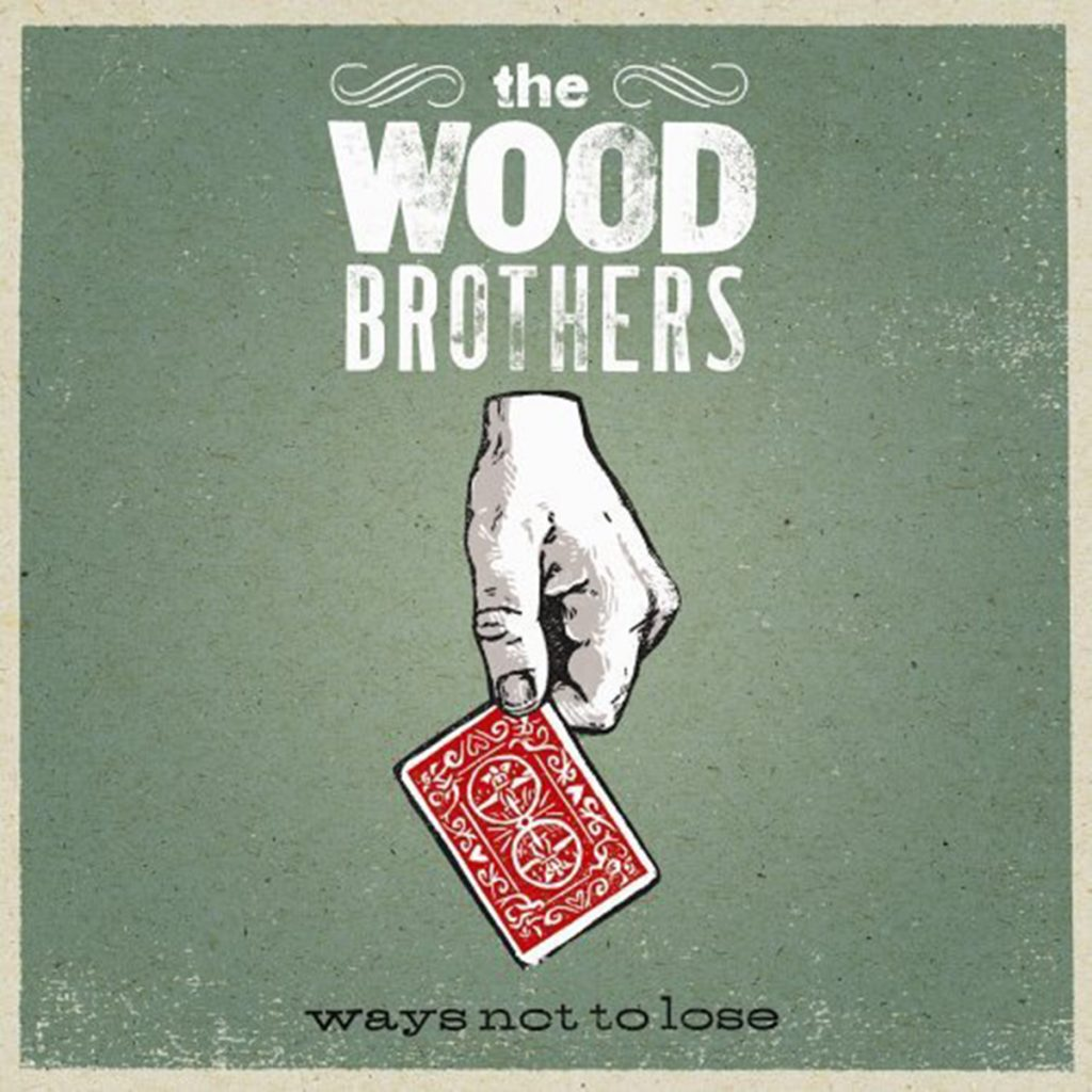 Ways-Not-to-Lose-The-Wood-Brothers