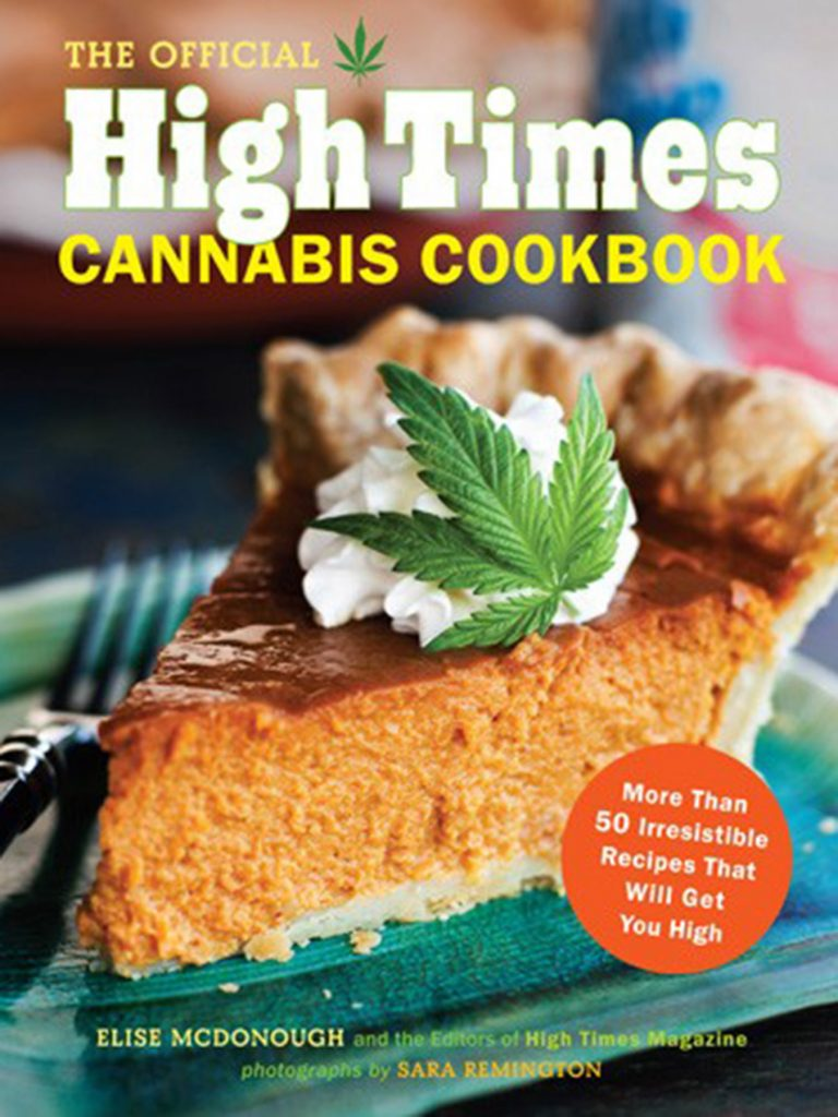 Weed book #10: The Official High Times Cannabis Cookbook