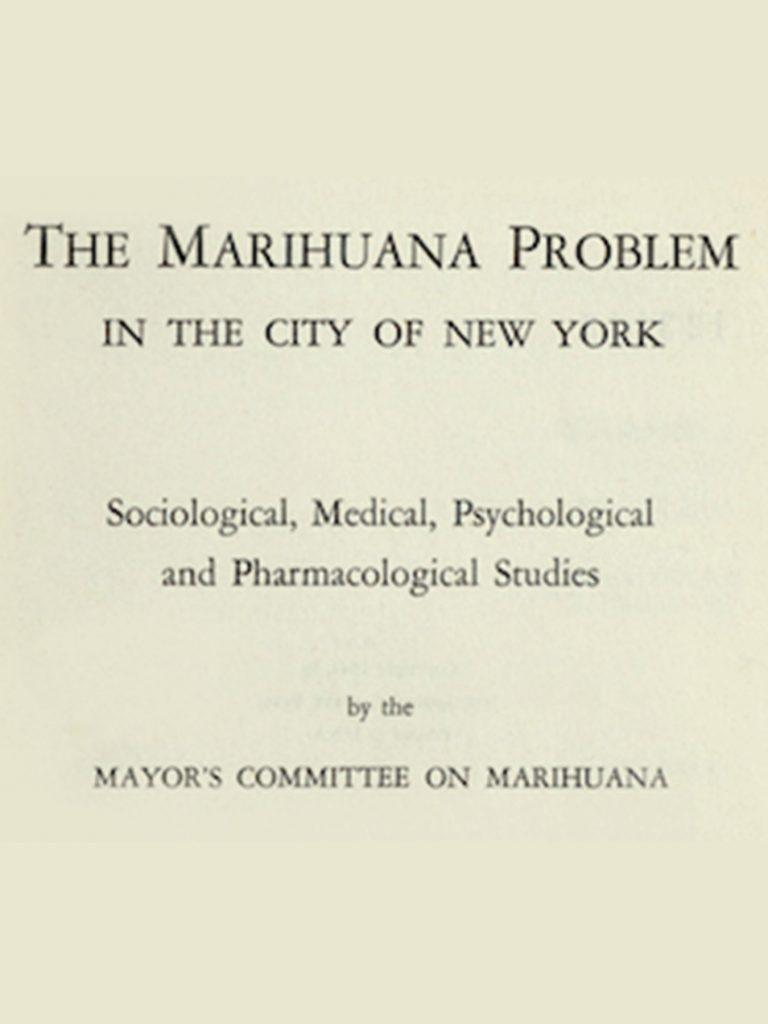 Marijuana book #2: The LaGuardia Report