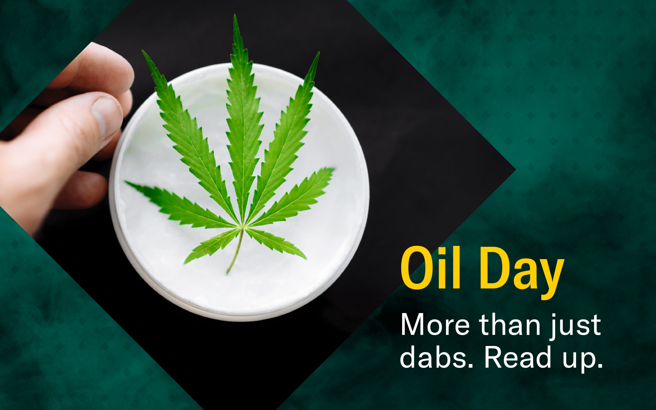 Oil Day is about more than just marijuana dabs